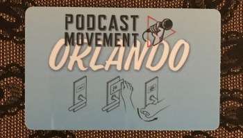 Podcast Movement 2019 – Day 3 | Journeys of Dr  G
